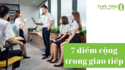 7 điểm cộng trong giao tiếp